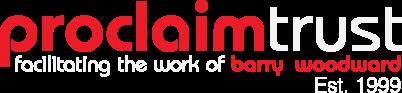 Proclaim Trust – Facilitating the Work of Barry Woodward